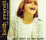 Keith Everett - One hand on her knee.